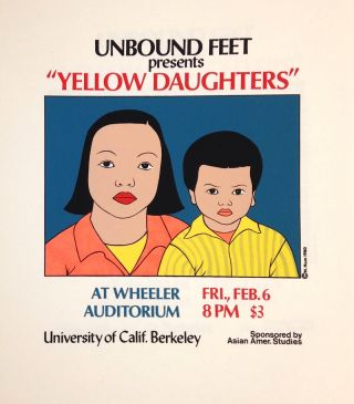 "Unbound Feet presents ""Yellow Daughters"" [screen print poster]. Nancy Hom, artist"