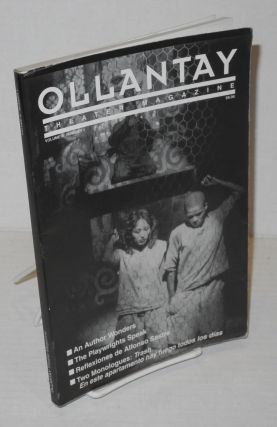 Ollantay Theater Magazine Volume III, Number 1 Winter/Spring 1995. Pedro R. Monge-Rafuls, and...