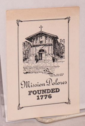 Mission Dolores. Founded 1776 [brochure