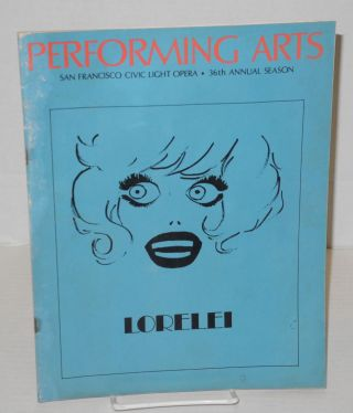 Carol Channing as Lorelei [autographed playbill/program] Performing Arts: San Francisco's Music & Theatre Monthly; vol. 7, #8, August 1973