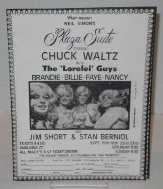 "City Players presents Neil Simon's Plaza Suite starring Chuck Waltz with the ""Lorelei Guys"";..."