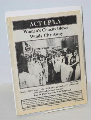 ACT UP / LA: Newsletter of the Aids Coalition to Unleash Power / Los Angeles; Volume 3 issues 1-6, February - December 1990 [complete six issue run]