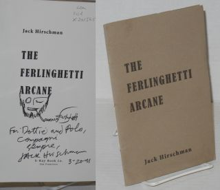 The Ferlinghetti Arcane [inscribed and signed]. Jack Hirschman, Lawrence Ferlinghetti