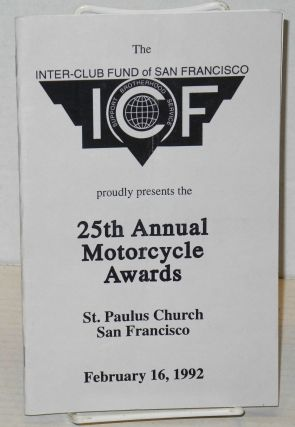 The Inter-Club Fund of San Francisco proudly presents the 25th Annual Motorcycle Awards [program]...