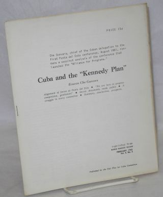 "Cuba and the ""Kennedy Plan."" Alignment of forces at Punta del Este. ""We are here to propose..."