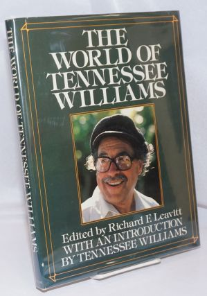 The World of Tennessee Williams: with an introduction by Tennessee Williams. Tennessee Williams,...