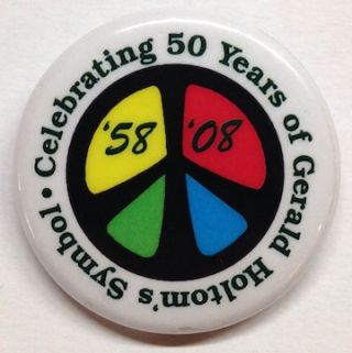 Celebrating 50 years of Gerald Holtom's symbol / '58-'08 [pinback button with peace symbol]