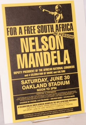 For a free South Africa: In Person! Nelson Mandela Deputy President of the African National...