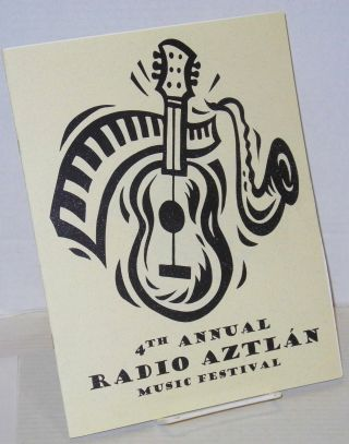 4th annual Radio Aztlán music festival [souvenir program