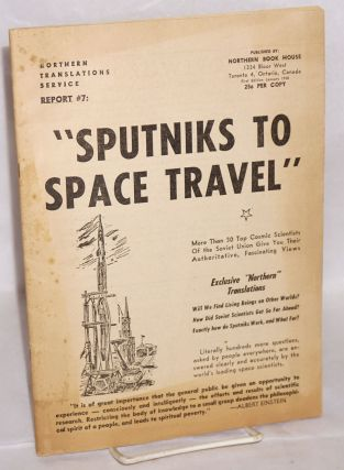 Sputniks to Space Travel