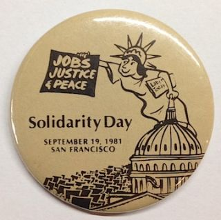 Jobs, Justice & Peace / Solidarity Day / September 19, 1981, San Francisco [pinback button