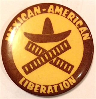 Mexican-American Liberation [pinback button