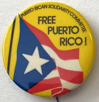Puerto Rican Solidarity Committee / Free Puerto Rico! [pinback button