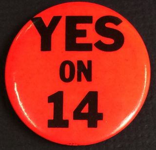 Yes on 14 [pinback button