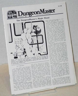 DungeonMaster: a newsletter of male S&M # 25 May 1984; The DungeonMaster's magic wand. Anthony F....