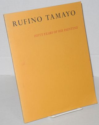 Rufino Tamayo: fifty years of his painting; The Phillips Collection, October 7 to November 16,...