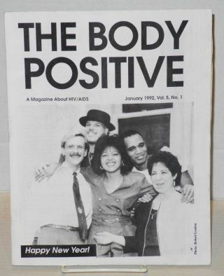 The Body Positive: a magazine about AIDS vol. 5, no. 1, January 1992