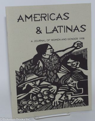 Americas & Latinas; a journal of women and gender, 1996 #6