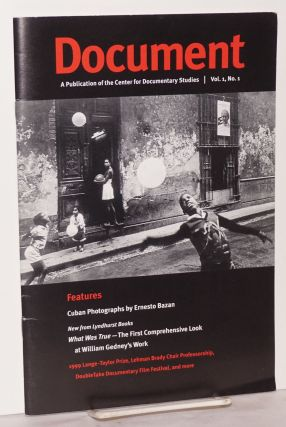 Document: a publication of the Center for Documentary Studies; vol. 1, #1. Lynn McKnight, Ernesto...