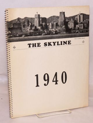 The Skyline. [full run for 1940, in spiralbound wraps