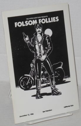 The Inter-Club Fund presents Folsom Follies [program] December 13, 1986, San Francisco,...