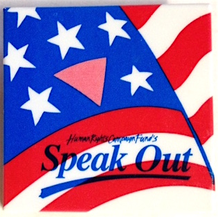 Human Rights Campaign Fund's Speak Out [pinback button