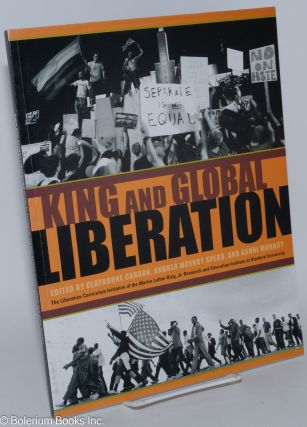 King and global liberation. Clayborne Carson, Andrea McEvoy Spero, Ashni Mohnot