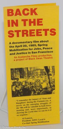 Back in the Streets: A documentary film about the April 20, 1985, Spring Mobilization for Peace,...