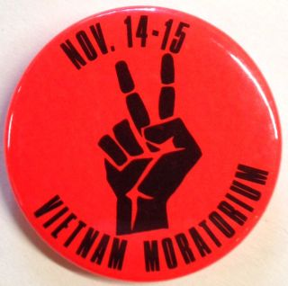 Nov. 14-15 / Vietnam Moratorium [pinback button