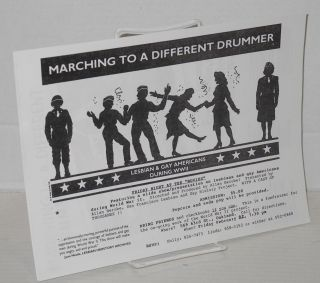 At ease! the San Francisco Lesbian & Gay History Project presents Marching to a Different Drummer, a slide show/talk, with a focus on gay men, by Allan Berube [handbills] ever wonder what it was like for lesbian and gay GI's in World War II?