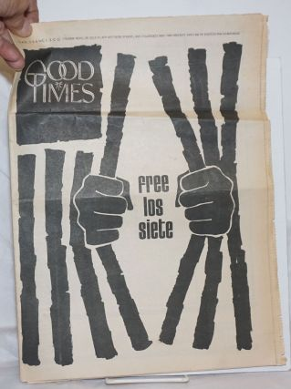 Good Times: vol. 3, #28, July 17, 1970: Free Los Siete. Michael Christian, Vince Whirlwind,...