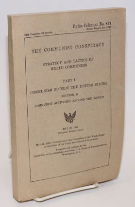The communist conspiracy: strategy and tactics of world communism. Part 1, Communism outside the...