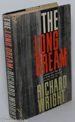 The long dream; a novel. Richard Wright