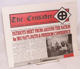 The Crusader; Spring 2011, #179 the political voice of white Christian America. Thomas Robb.