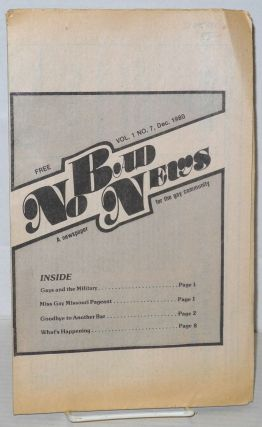 No Bad News: a newspaper for the gay community; vol. 1, #7, Dec. 1980. Suzanne Goelle