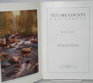 Tulare County California: California lands for wealth, Caifornia fruit for health