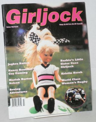 Girljock: #13: Barbie's little sister goes Girljock. editrix Roxxie, Nancy Boutellier, Kristin...