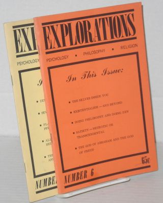 Explorations: psychology.philosophy.religion numbers 6 & 7 [two issues]. Peter Koestenbaum,...