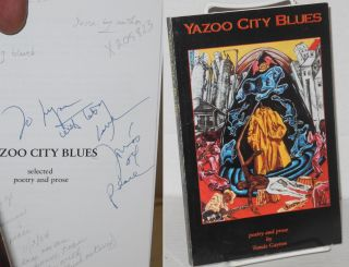 Yazoo City Blues Selected Poetry and Prose. Tomás Gayton