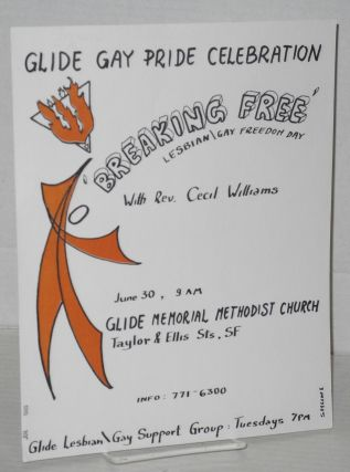 "Glide Gay Pride Celebration: ""Breakin' Free"" lesbian/gay freedom day with Reverend Cecil Williams..."
