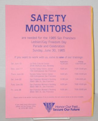 Six safety monitor fliers/handbills for Lesbian/Gay Freedom Day parades 1982-1989