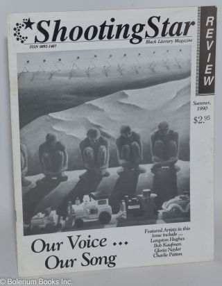 Shooting star review: Black literary magazine; vol. 3, #4/vol. 4#1, Winter 1989/Spring 1990,[double issue] and vol. 4 #2, Summer 1990 [two magazines]