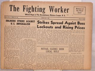 The fighting worker, official organ of the Revolutionary Workers League, U.S. Vol. 11, no. 2, whole no. 138, February, 1946