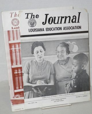 The journal: Louisiana Education Association; vol. 39, #1, Fall issue and vol. 40, #6, November...