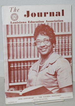 The journal: Louisiana Education Association; vol. 39, #1, Fall issue and vol. 40, #6, November 1961 [two issues]
