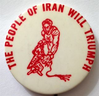 The people of Iran will triumph [pinback button