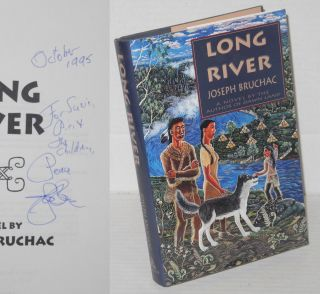 Long River A Novel. Joseph Bruchac