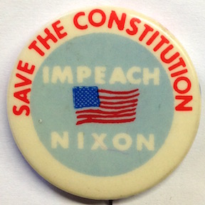Save the Constitution / Impeach Nixon [pinback button]
