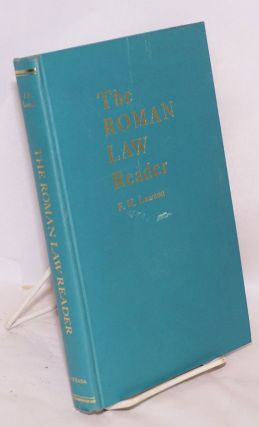The Roman Law Reader. F. H. Lawson