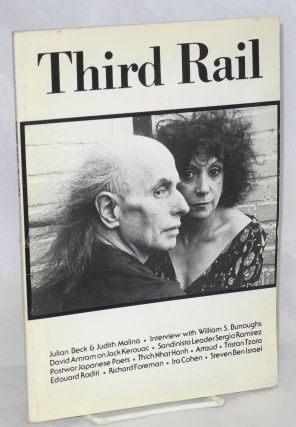Third Rail: a review of international literature and the arts; number 6, 1984; Julian Beck &...